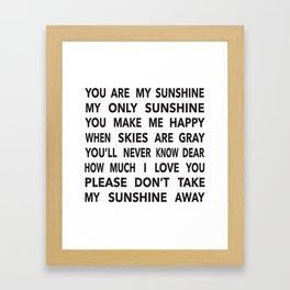 You Are My Sunshine in Black Framed Art Print