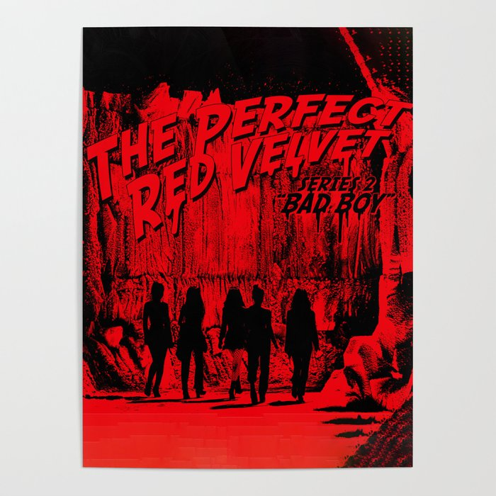 the perfect red velvet bad boy poster by ikpopstore society6