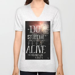 Do Stupid Things - Mountain Goats [Fireworks] Unisex V-Neck