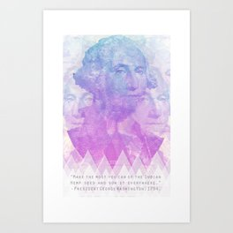 George Washington says grow hemp weed Art Print