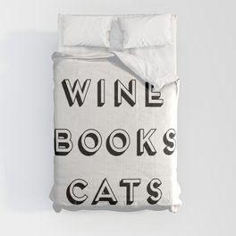 Wine Books And Cats Quote, Life Creativity And Motivational Quotes, Large Printable Photography Comforters