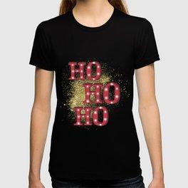 Ho Ho Ho   Red And Gold   Christmas Time T-shirt