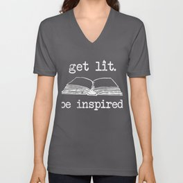 Get Lit Book Nerd Reading Quote Gift For Readers Unisex V-Neck