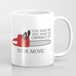 OUAT Quote |You have no idea what I'm capable of Coffee Mug