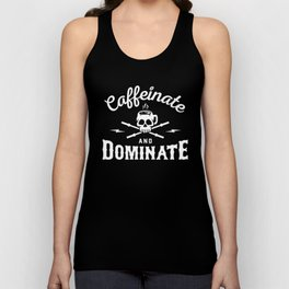 Caffeinate And Dominate Unisex Tank Top