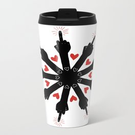 I Love You, But Go Away Metal Travel Mug