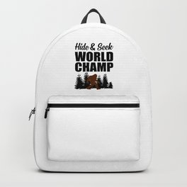 Hide and seek world champ funny quote Backpack