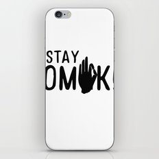 Stay OMK! iPhone & iPod Skin