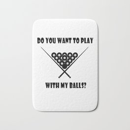 Funny Billiards Cool Quote Bath Mat