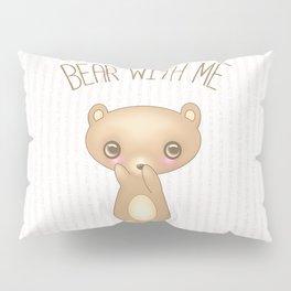 Bear With Me - Creepy Cute Teddy Pillow Sham