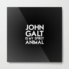 John Galt is my Spirit Animal Metal Print