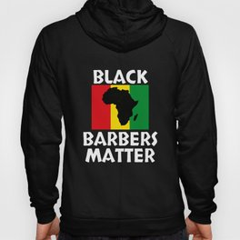 Black Barbers Matter Black History Month Gift African Pride Hoody