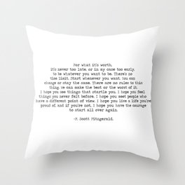 It's Never Too Late- F. Scott Fitzgerald Quote Throw Pillow