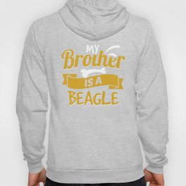 My Brother Is A Beagle Hoody