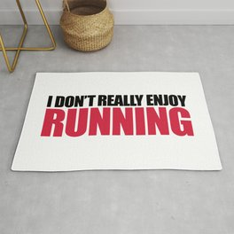 Don't Enjoy Running Funny Gym Quote Rug