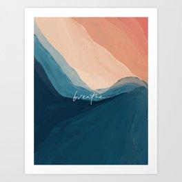 breathe. Kunstdrucke