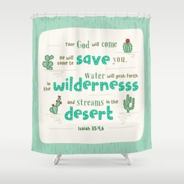 """""""Streams in the Desert"""" Hand-Lettered Bible Verse Shower Curtain"""