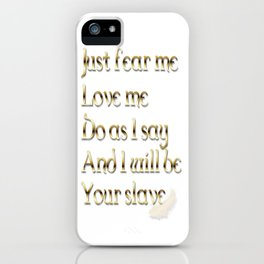 Just Fear Me (white bg) iPhone Case