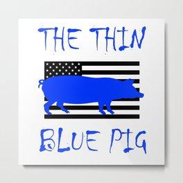The Thin Blue Pig Metal Print