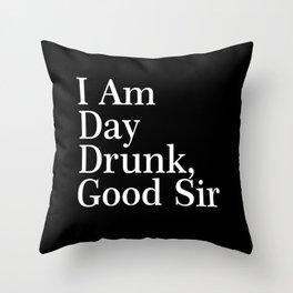 day drunk Throw Pillow