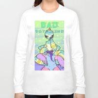 boyfriend Long Sleeve T-shirts featuring BAD BOYFRIEND by VCR-WOLFE