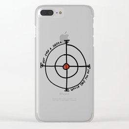 Not even a sniper would take you out Clear iPhone Case