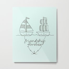 Friendship forever Metal Print