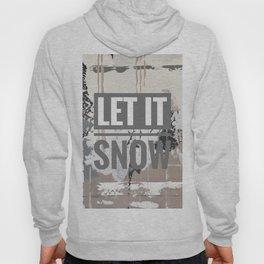 Snowfall - let it snow Hoody