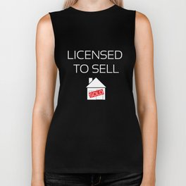 Licensed to Sell Homes Funny Real Estate T-shirt Biker Tank