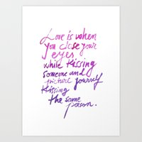 love quotes Art Prints featuring Love quotes by Ioana Avram