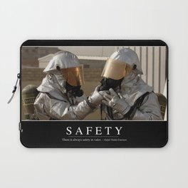 Safety: Inspirational Quote and Motivational Poster Laptop Sleeve