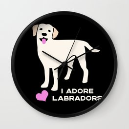 I Adore Labradors Wall Clock