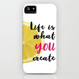 Lemon Quote Poster iPhone Case
