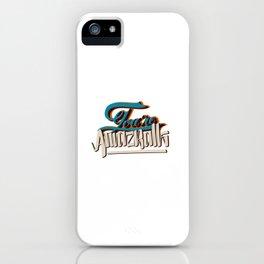 YOU'RE AMAZBALLS iPhone Case