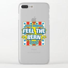Vote Bernie Feel the Bern 2020 Clear iPhone Case