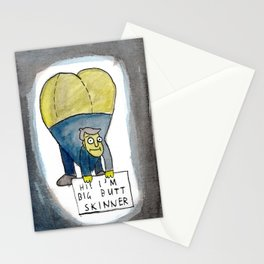 HI! I'M BIG BUTT SKINNER Stationery Cards