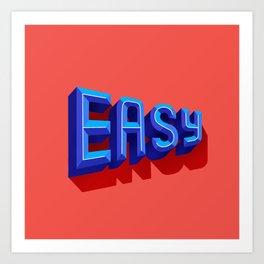 Easy Art Print