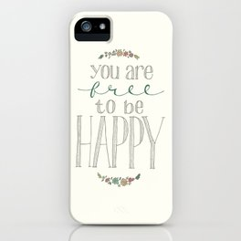 Free to be Happy iPhone Case
