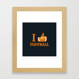 I Like Football Framed Art Print