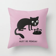 Must Be Monday, Cat Throw Pillow