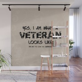 This is what a Veteran Looks Like Wall Mural