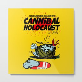 CANNIBAL HOLOCAUST BOULE ET BILL Metal Print