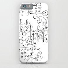 Cursive Cursing Slim Case iPhone 6s