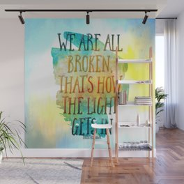 We are All Broken Ernest Hemingway Quote Wall Mural