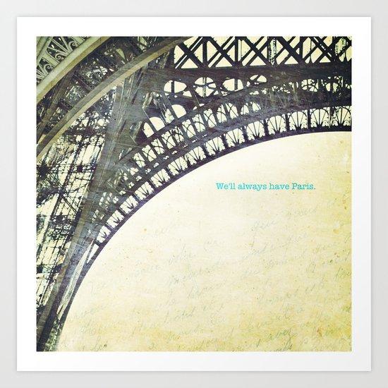 We will always have Paris Art Print