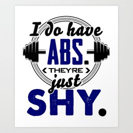 Shy Abs Fitness Workout Gym Training Design Art Print
