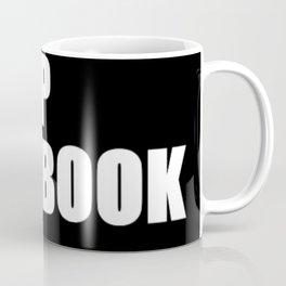 Dump Facebook Coffee Mug