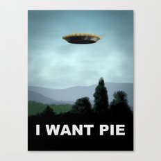 I Want Pie Canvas Print