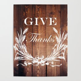 rustic western country barn wood farmhouse wheat wreath give thanks Poster