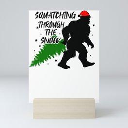 Christmas Attire Squatchin Through the Snow Sasquatch Big Foot Christmas Mini Art Print